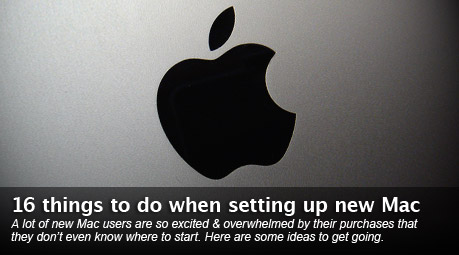 16 things to do when setting up a new Mac